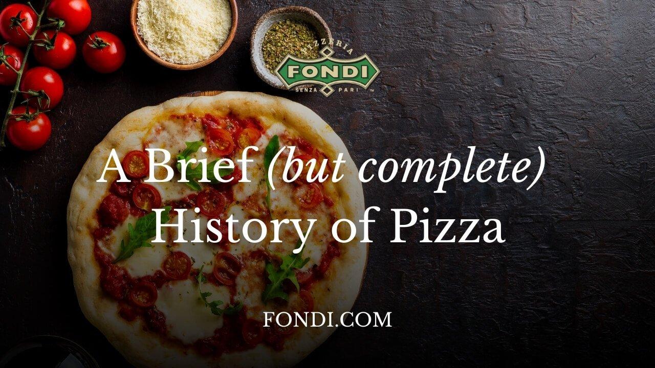 History of pizza by Fondi Pizzeria